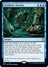 Synthetic Destiny, Magic: The Gathering, Commander: Kaldheim