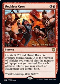 Reckless Crew, Magic: The Gathering, Prerelease Cards