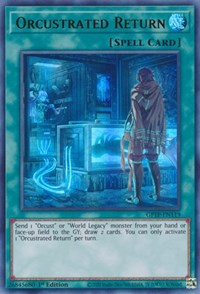 Orcustrated Return, YuGiOh, Ghosts From the Past
