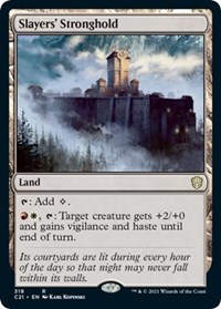 Slayers' Stronghold, Magic: The Gathering, Commander 2021