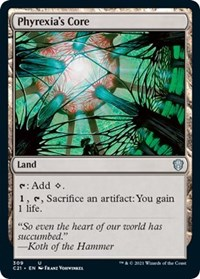 Phyrexia's Core, Magic: The Gathering, Commander 2021