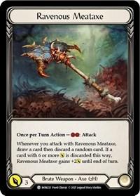 Ravenous Meataxe // Soul Shackle