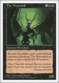 The Wretched, Magic, Fifth Edition