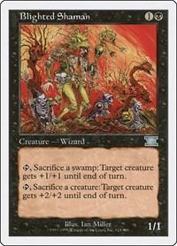 Blighted Shaman, Magic: The Gathering, Classic Sixth Edition