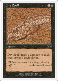 Dry Spell, Magic: The Gathering, Classic Sixth Edition