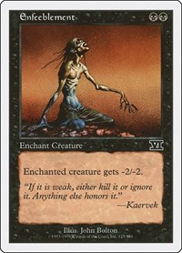 Enfeeblement, Magic: The Gathering, Classic Sixth Edition