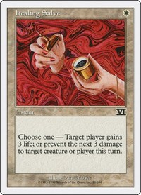 Healing Salve, Magic: The Gathering, Classic Sixth Edition