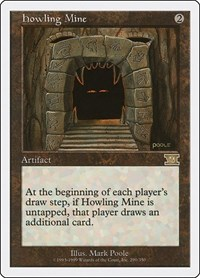 Howling Mine, Magic: The Gathering, Classic Sixth Edition