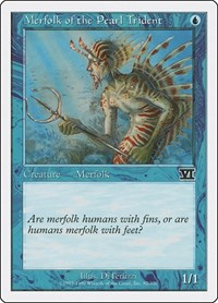 Merfolk of the Pearl Trident, Magic: The Gathering, Classic Sixth Edition