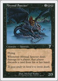 Abyssal Specter, Magic: The Gathering, 7th Edition