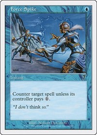 Force Spike, Magic: The Gathering, 7th Edition
