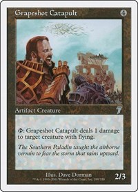 Grapeshot Catapult, Magic: The Gathering, 7th Edition