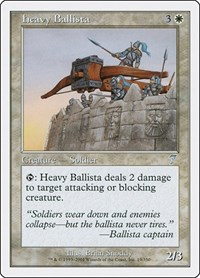 Heavy Ballista, Magic: The Gathering, 7th Edition