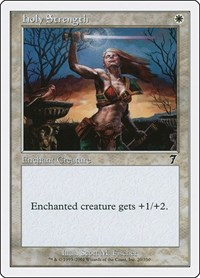 Holy Strength, Magic: The Gathering, 7th Edition