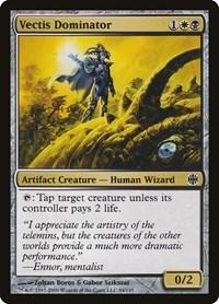 Vectis Dominator, Magic: The Gathering, Alara Reborn