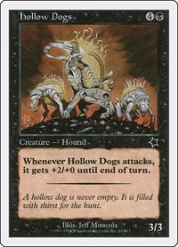 Hollow Dogs, Magic: The Gathering, Starter 1999