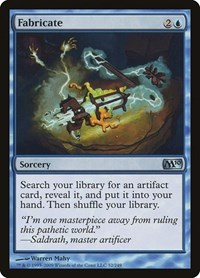 Fabricate, Magic: The Gathering, Magic 2010 (M10)