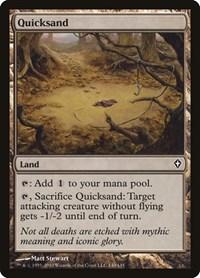 Quicksand, Magic: The Gathering, Worldwake