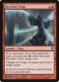 Ricochet Trap, Magic: The Gathering, Worldwake