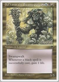 Sol'kanar the Swamp King, Magic: The Gathering, Chronicles