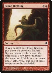 Brood Birthing, Magic: The Gathering, Rise of the Eldrazi