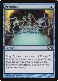Preordain, Magic, Magic 2011 (M11)
