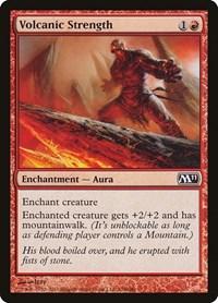 Volcanic Strength, Magic, Magic 2011 (M11)