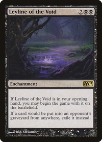 Leyline of the Void, Magic: The Gathering, Magic 2011 (M11)