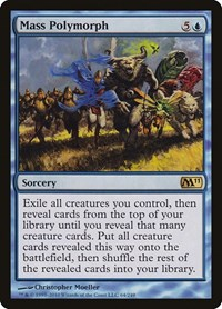 Mass Polymorph, Magic: The Gathering, Magic 2011 (M11)