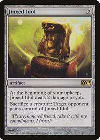 Jinxed Idol, Magic: The Gathering, Magic 2011 (M11)