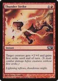 Thunder Strike, Magic, Magic 2011 (M11)