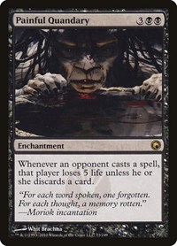 Painful Quandary, Magic: The Gathering, Scars of Mirrodin