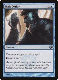 Halt Order, Magic: The Gathering, Scars of Mirrodin