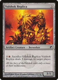 Vulshok Replica, Magic, Scars of Mirrodin