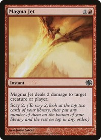 Magma Jet, Magic: The Gathering, Duel Decks: Jace vs. Chandra