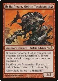 Ib Halfheart, Goblin Tactician, Magic: The Gathering, Duel Decks: Elves vs. Goblins