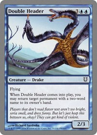 Double Header, Magic: The Gathering, Unhinged