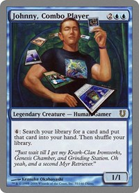 Johnny, Combo Player, Magic: The Gathering, Unhinged