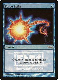 Force Spike, Magic: The Gathering, FNM Promos