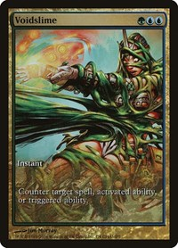 Voidslime, Magic: The Gathering, Champs Promos
