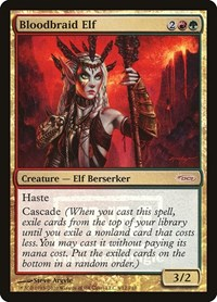 Bloodbraid Elf, Magic: The Gathering, FNM Promos