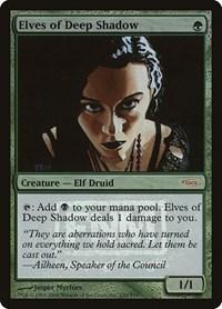 Elves of Deep Shadow, Magic, FNM Promos