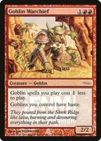 Goblin Warchief (2006), Magic: The Gathering, FNM Promos
