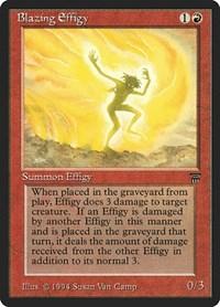 Blazing Effigy, Magic, Legends