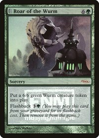 Roar of the Wurm, Magic: The Gathering, FNM Promos