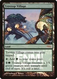 Treetop Village, Magic: The Gathering, FNM Promos