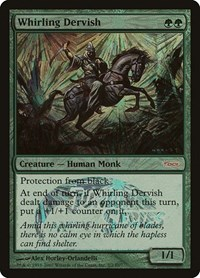 Whirling Dervish, Magic: The Gathering, Junior Series Promos