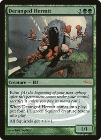 Deranged Hermit, Magic, Judge Promos
