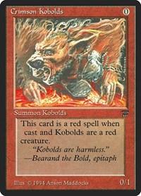 Crimson Kobolds, Magic, Legends