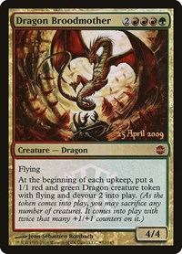Dragon Broodmother, Magic: The Gathering, Prerelease Cards